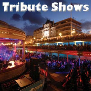 TRIBUTE SHOWS